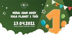 """Sự kiện đặc biệt: """"Mừng Sinh Nhật Yoga Planet Tròn 1 Tuổi"""""""