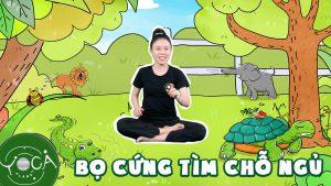 yoga kể chuyện bọ cứng tìm chỗ ngủ