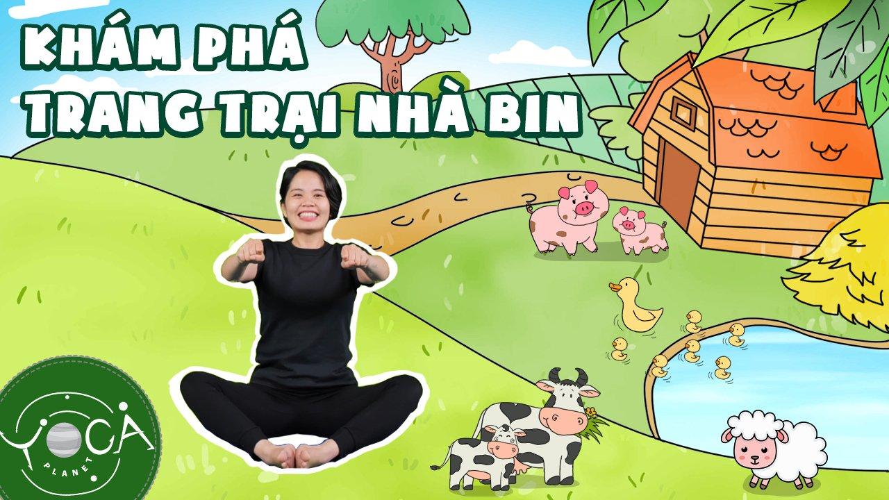 TẬP 8: CHUYẾN THĂM TRANG TRẠI CỦA ÔNG 🐕🦺   YOGA KỂ CHUYỆN TẠI NHÀ   Yoga Planet